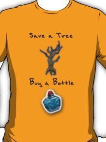 Save a Tree, Buy a Bottle - Print - DOTA2 T-Shirt