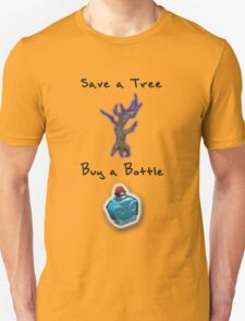 Save a Tree, Buy a Bottle - Print - DOTA2 Unisex T-Shirt
