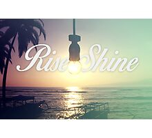 Rise & Shine Photographic Print