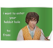 i want to enter your hobbit hole // valentines gift! Poster