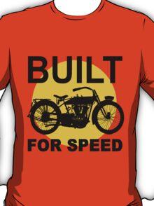 BUILT FOR SPEED-3 T-Shirt
