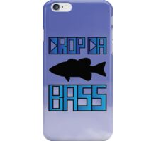 DROP THE BASS (fish) iPhone Case/Skin