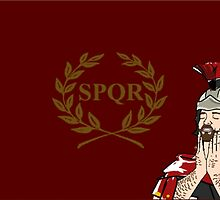 SPQR-Feels Good Man by TheMysteryMan