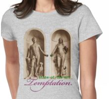 State-of-the-Art Temptation Womens Fitted T-Shirt
