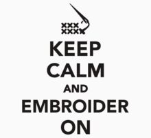 Keep calm and embroider on One Piece - Long Sleeve