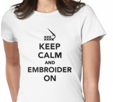 Keep calm and embroider on Womens Fitted T-Shirt