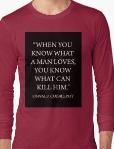 What A Man Loves Long Sleeve T-Shirt