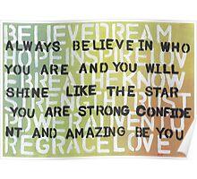 Believe, dream, hope, inspire Poster