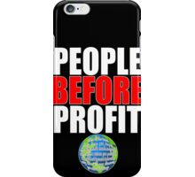 People Before Profit - black iPhone Case/Skin