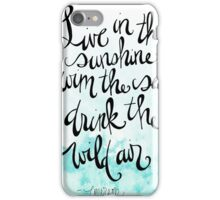 Live in the sunshine quote by Ralph Waldo Emerson iPhone Case/Skin