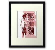 Typography Is Foreplay Framed Print