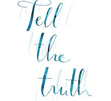Always Tell The Truth (Blue) by pietowel