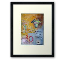 Morning Person Wanted Framed Print