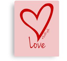 LOVE....#BeARipple Red Heart on Pink Canvas Print