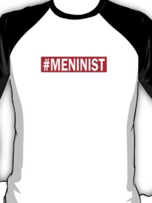 Official Meninist  T-Shirt