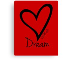 DREAM....#BeARipple Black Heart on Red Canvas Print