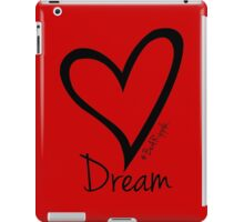 DREAM....#BeARipple Black Heart on Red iPad Case/Skin