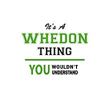It's a WHEDON thing, you wouldn't understand !! Photographic Print