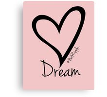 DREAM....#BeARipple Black Heart on Pink Canvas Print
