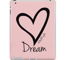 DREAM....#BeARipple Black Heart on Pink iPad Case/Skin