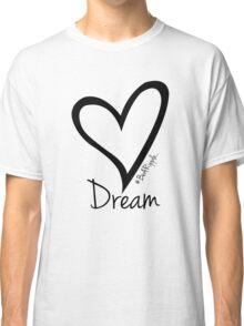 DREAM....#BeARipple Black Heart on Pink Classic T-Shirt