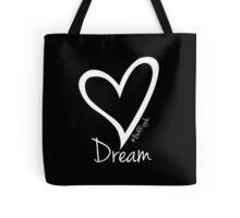 DREAM....#BeARipple White Heart on Black Tote Bag