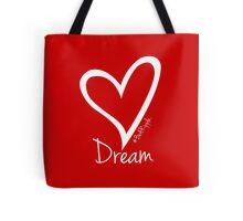DREAM....#BeARipple White Heart on Red Tote Bag