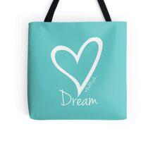 DREAM....#BeARipple White Heart on Tiffany Tote Bag
