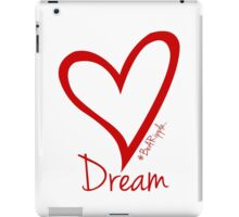 DREAM....#BeARipple Red Heart on White iPad Case/Skin