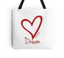 DREAM....#BeARipple Red Heart on White Tote Bag