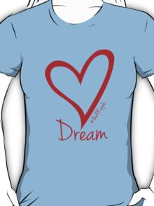 DREAM....#BeARipple Red Heart on Blue T-Shirt