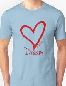 DREAM....#BeARipple Red Heart on Blue Unisex T-Shirt