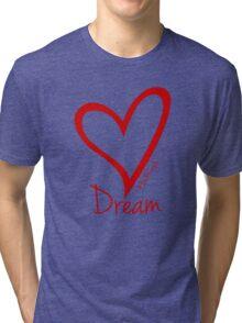 DREAM....#BeARipple Red Heart on Pink Tri-blend T-Shirt