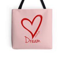 DREAM....#BeARipple Red Heart on Pink Tote Bag