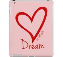 DREAM....#BeARipple Red Heart on Pink iPad Case/Skin