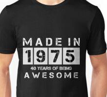 Awesome 40th Birthday Stuff! Unisex T-Shirt