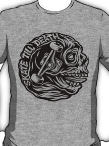 skate till death T-Shirt