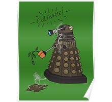 Dalek Retrement - Dr Who's Orders | CULTIVATE Poster