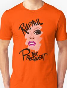 RuPaul for President- Black Text T-Shirt