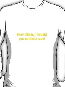 40 Sorry Officer T-Shirt