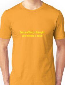 40 Sorry Officer Unisex T-Shirt