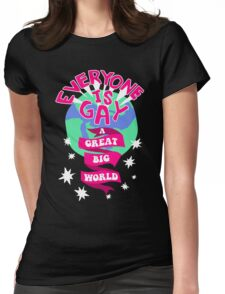 Everyone Is Gay Womens Fitted T-Shirt