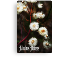 Fabulous flowers Canvas Print