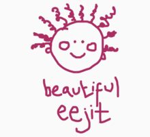beautiful eejit by eejitdesign