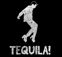 Tequila! by Alex Pawlicki