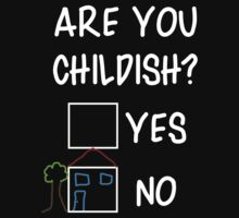 Are You Childish?  Kids Tee