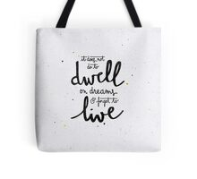"""Harry Potter """"dwell on dreams"""" Tote Bag"""