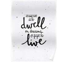 Dwell on dreams Poster