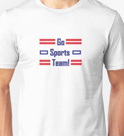 Go Sport Team! Unisex T-Shirt