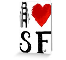 I Heart San Francisco (remix) by Tai's Tees Greeting Card